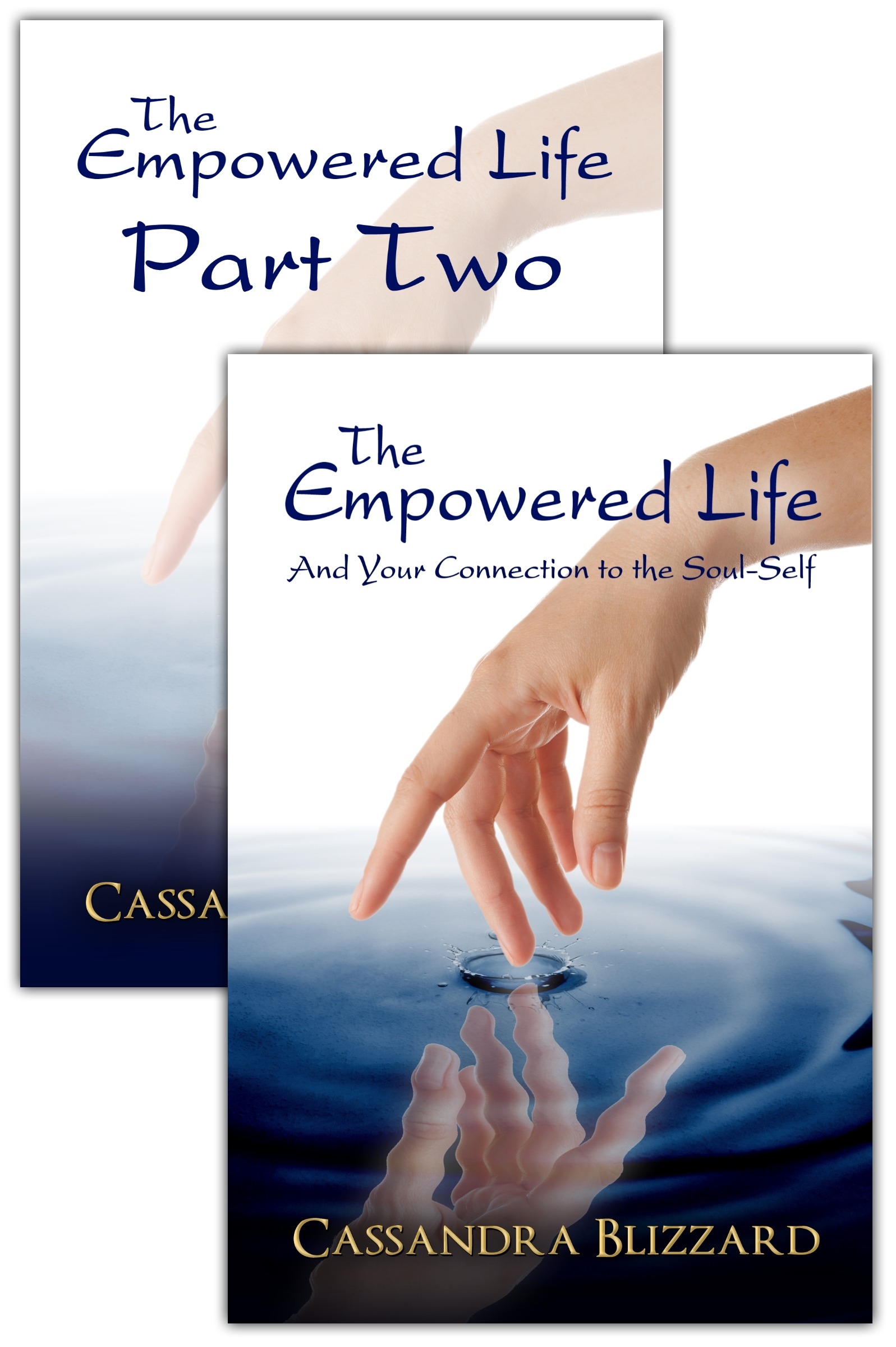 The Empowered Life and Your Connection to the Soul-Self + Part 2 (eBook)